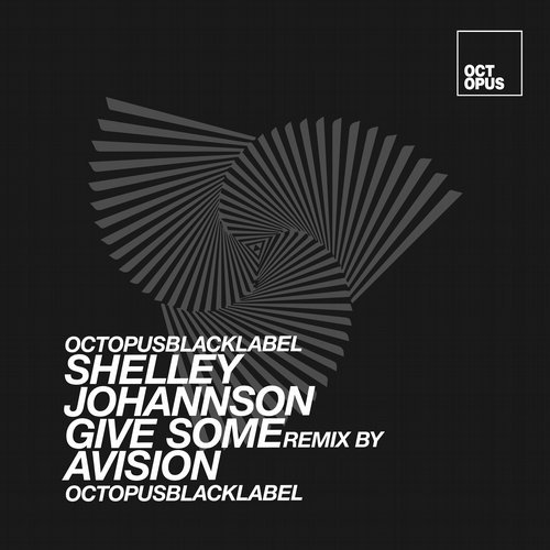 Shelley Johannson – Give Some [OCTBLK046]
